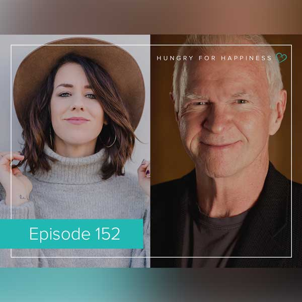 Hungry for Happiness Podcast EP 152: Creating Your Own Luck with Gay Hendricks
